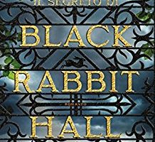 Il segreto di Black Rabbit Hall di Eve Chase incipit